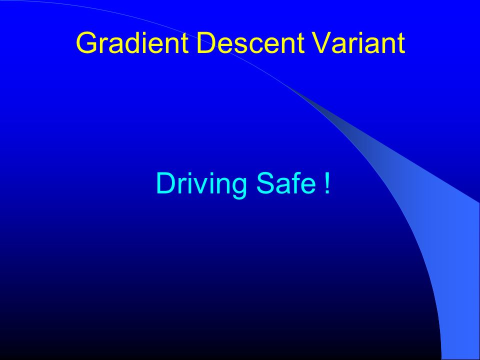Gradient Descent Variant