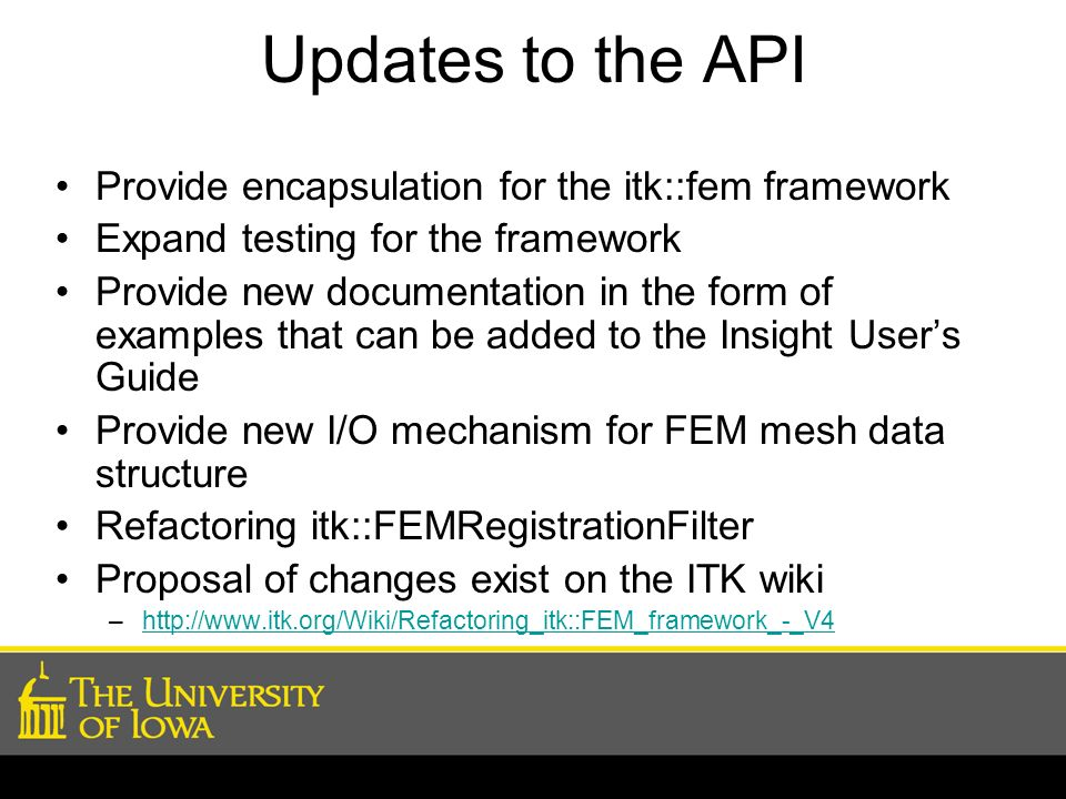 Updates to the API Provide encapsulation for the itk::fem framework