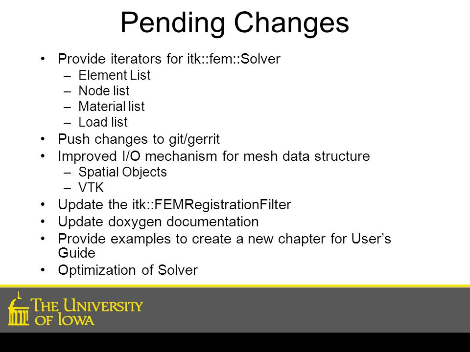 Pending Changes Provide iterators for itk::fem::Solver