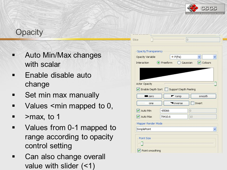 Opacity Auto Min/Max changes with scalar Enable disable auto change