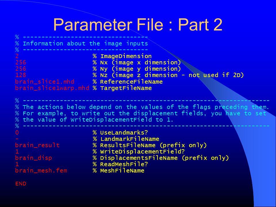 Parameter File : Part 2 % ----------------------------------