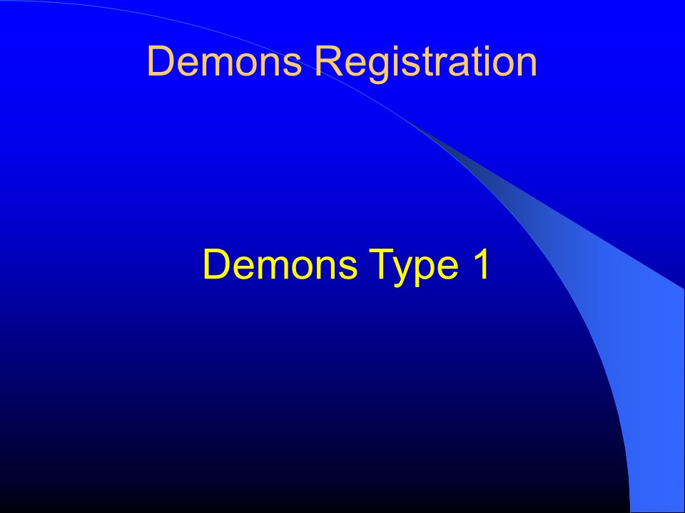 Demons Registration Demons Type 1