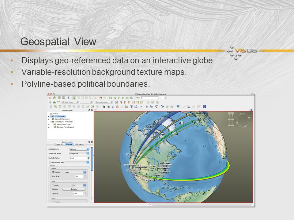 Geospatial View Displays geo-referenced data on an interactive globe.