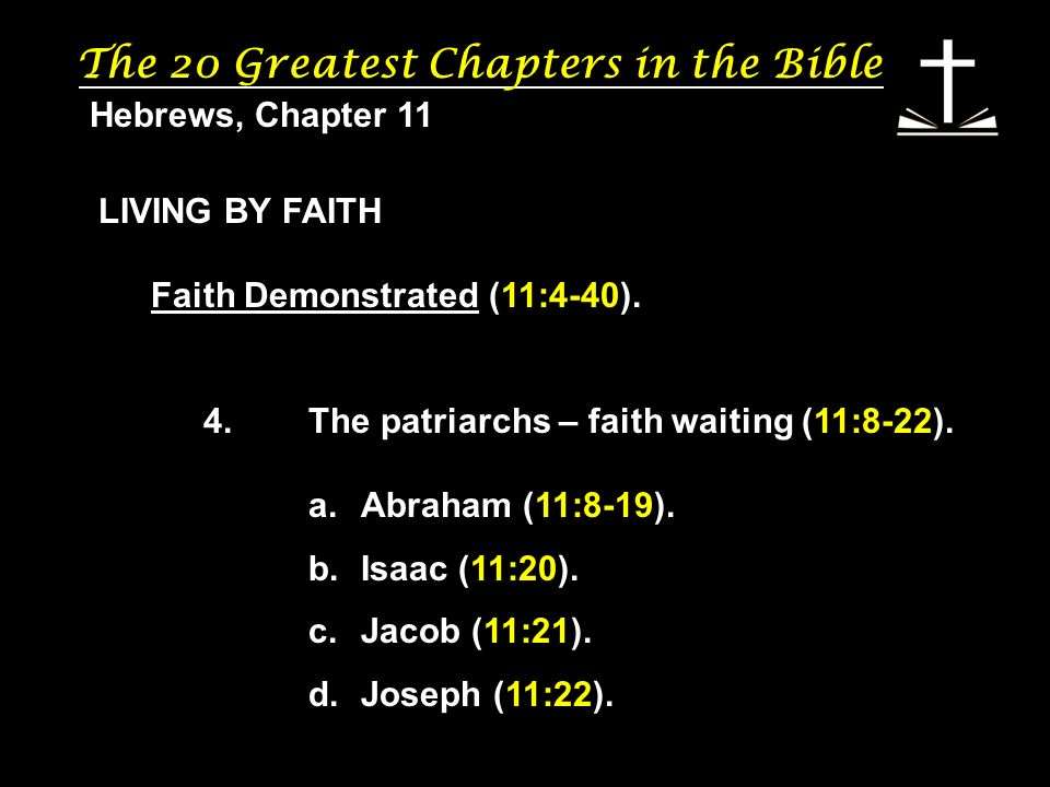 The 20 Greatest Chapters in the Bible. - ppt download