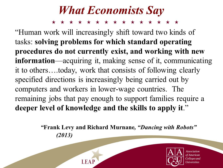 What Economists Say
