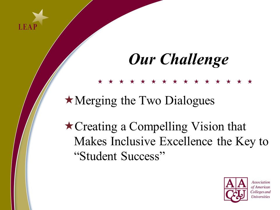 Our Challenge Merging the Two Dialogues