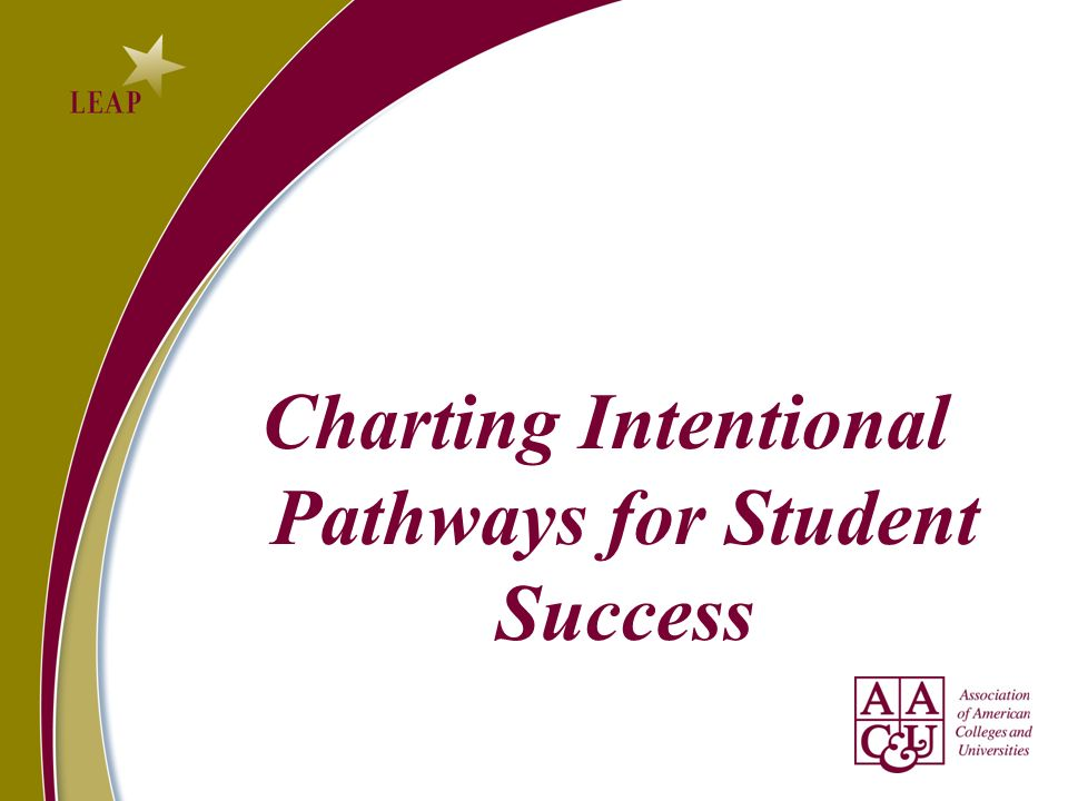 Charting Intentional Pathways for Student Success