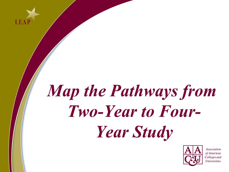 Map the Pathways from Two-Year to Four-Year Study