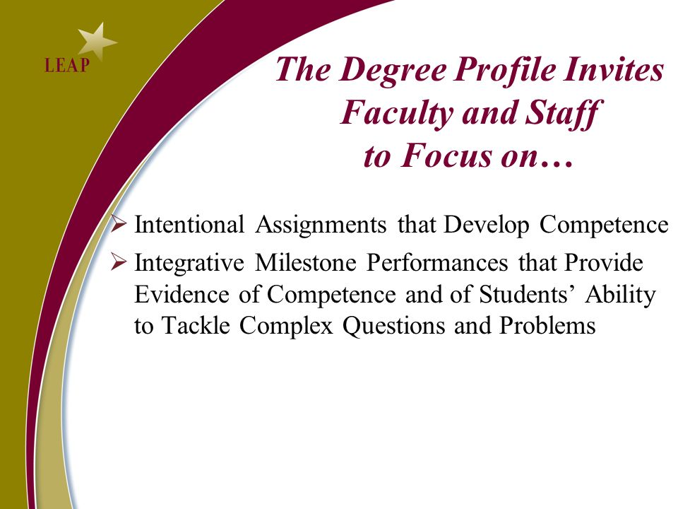 The Degree Profile Invites Faculty and Staff to Focus on…