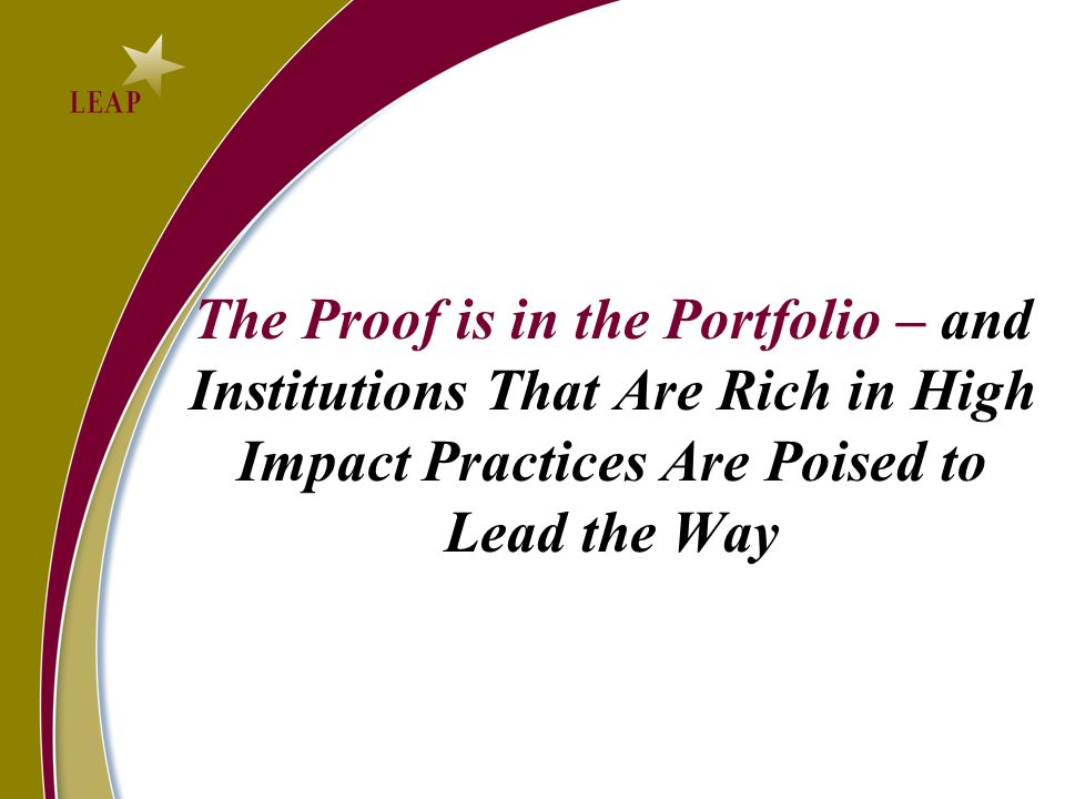 The Proof is in the Portfolio – and Institutions That Are Rich in High Impact Practices Are Poised to Lead the Way