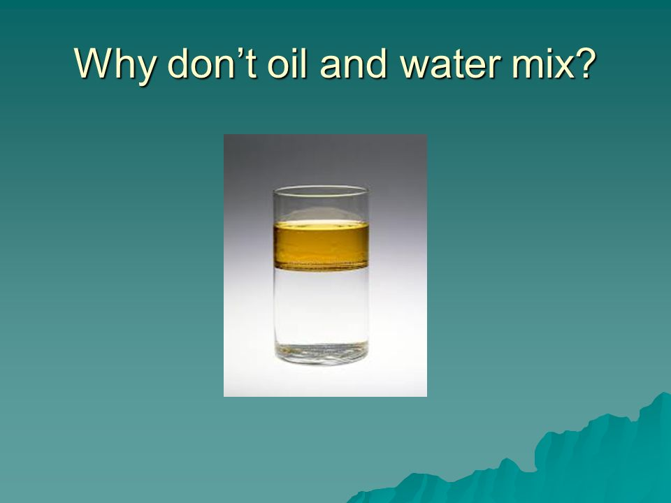 Images of Oil And Water Dont Mix - www industrious info