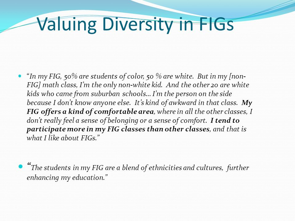 Valuing Diversity in FIGs