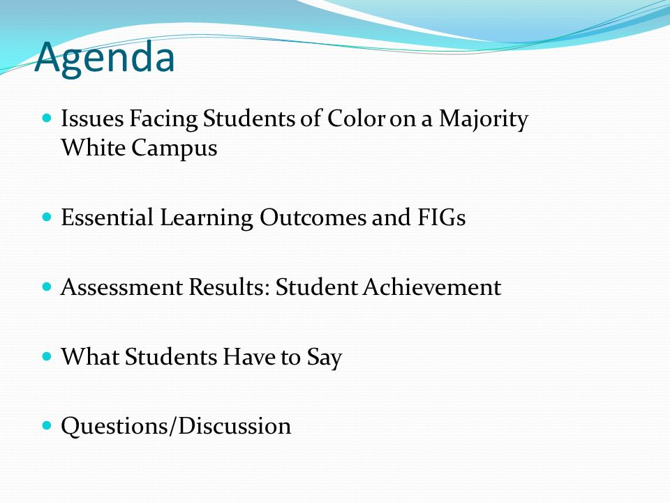 Agenda Issues Facing Students of Color on a Majority White Campus