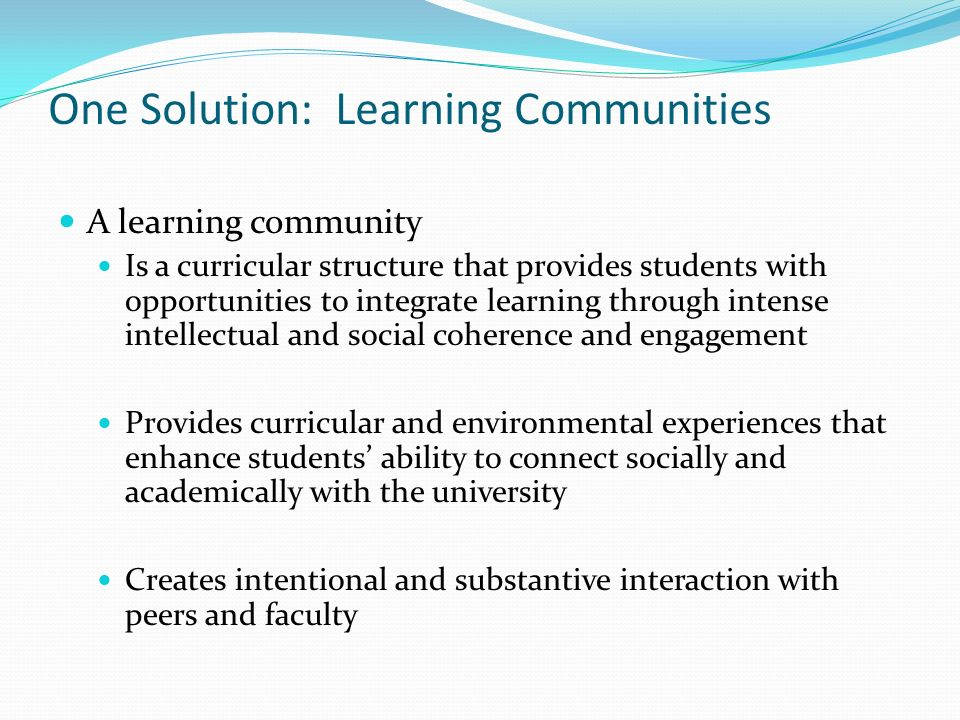 One Solution: Learning Communities