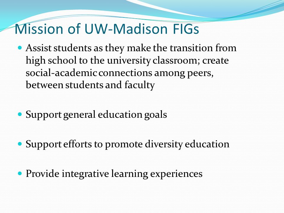 Mission of UW-Madison FIGs