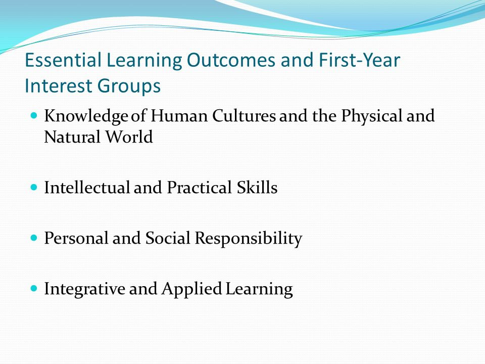 Essential Learning Outcomes and First-Year Interest Groups
