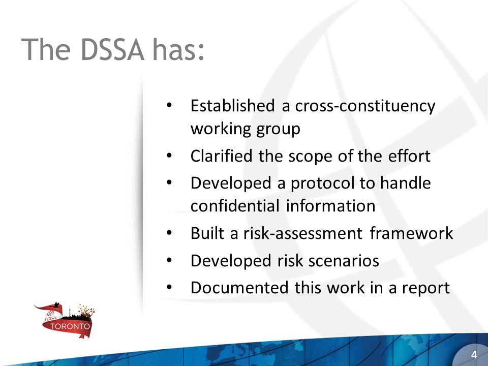 The DSSA has: Established a cross-constituency working group