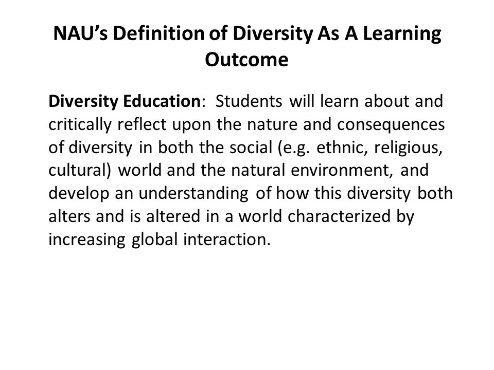 NAU's Definition of Diversity As A Learning Outcome