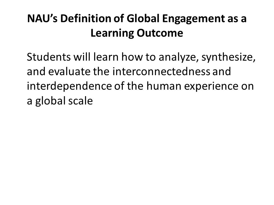 NAU's Definition of Global Engagement as a Learning Outcome