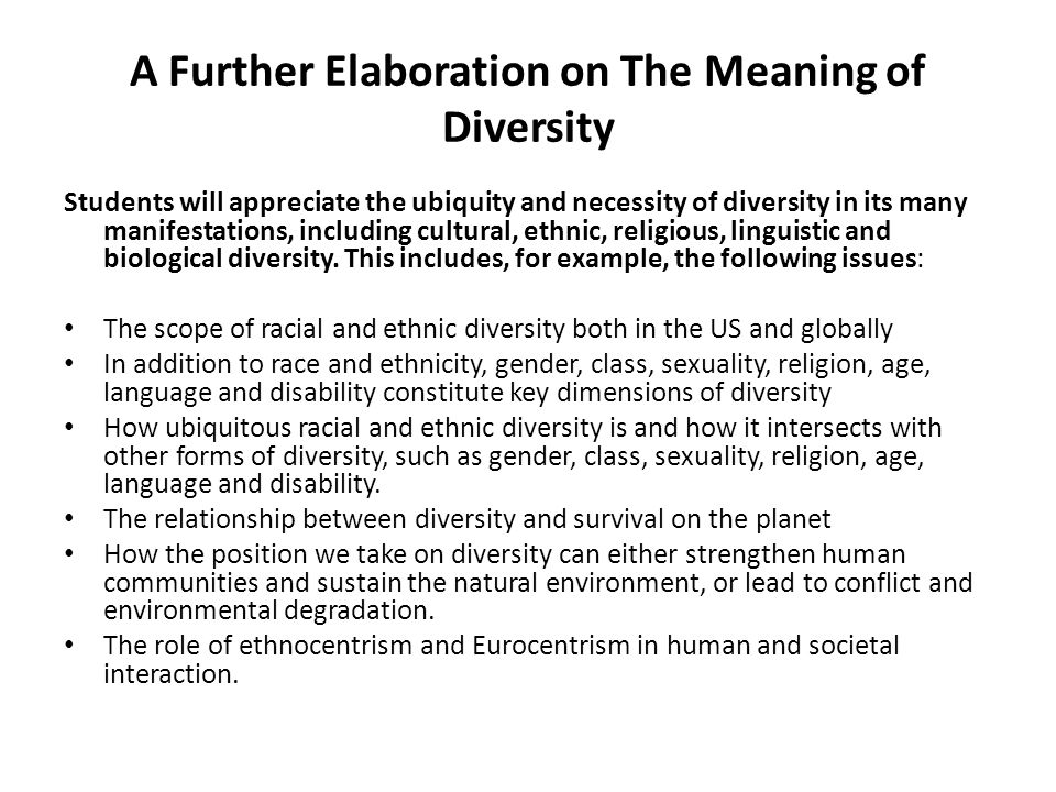 A Further Elaboration on The Meaning of Diversity