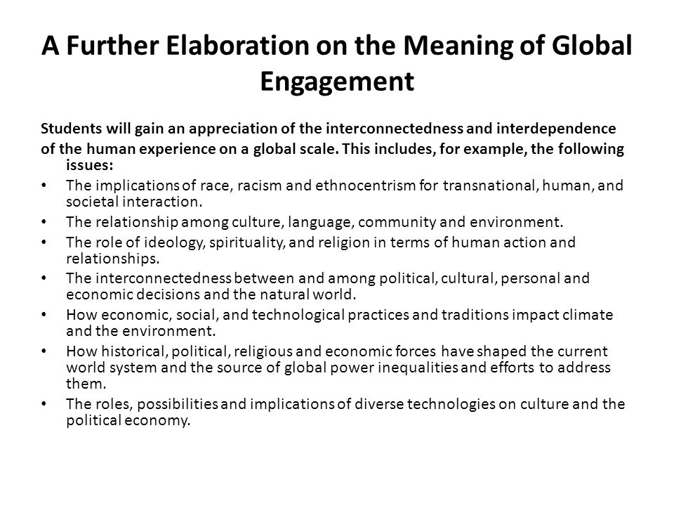 A Further Elaboration on the Meaning of Global Engagement