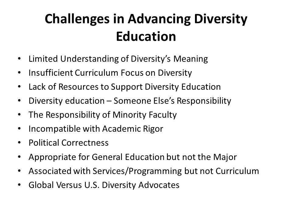 Challenges in Advancing Diversity Education