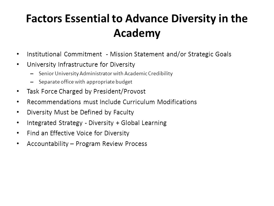 Factors Essential to Advance Diversity in the Academy