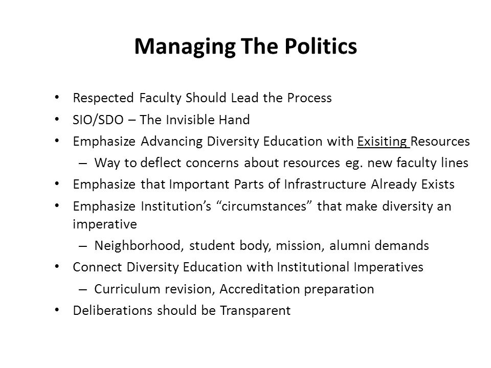 Managing The Politics Respected Faculty Should Lead the Process