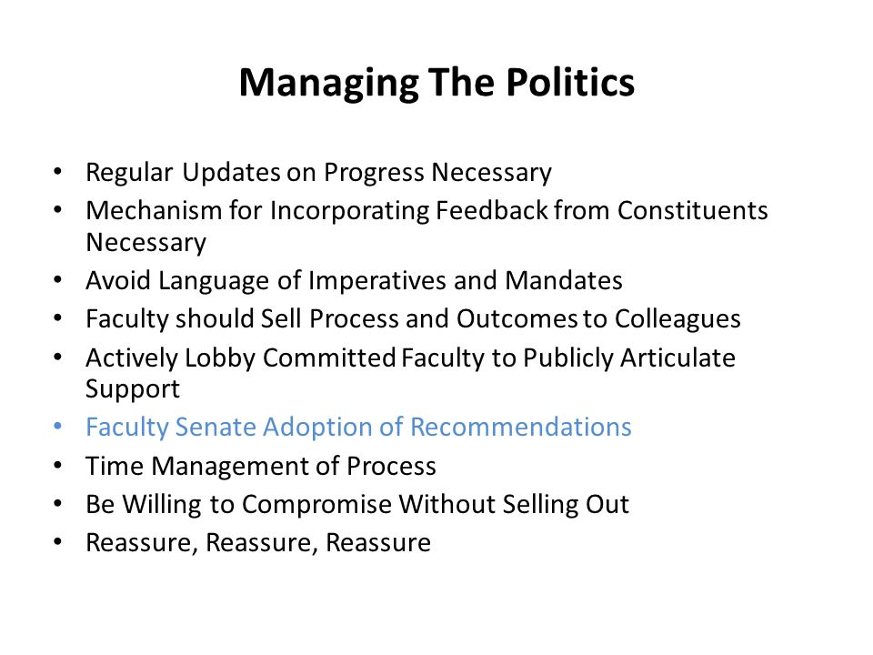 Managing The Politics Regular Updates on Progress Necessary