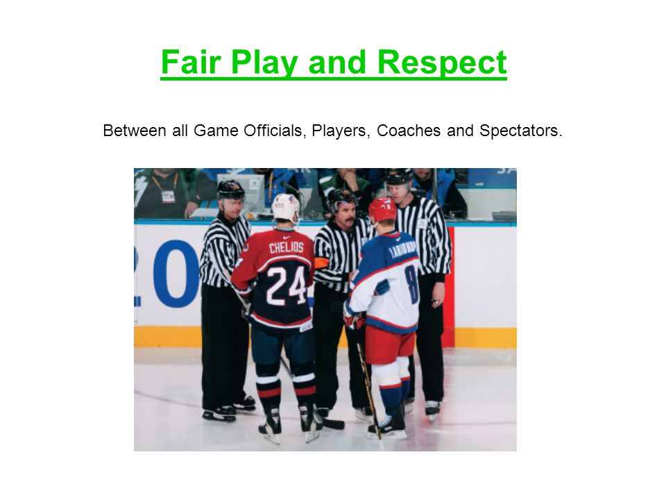 Between all Game Officials, Players, Coaches and Spectators.