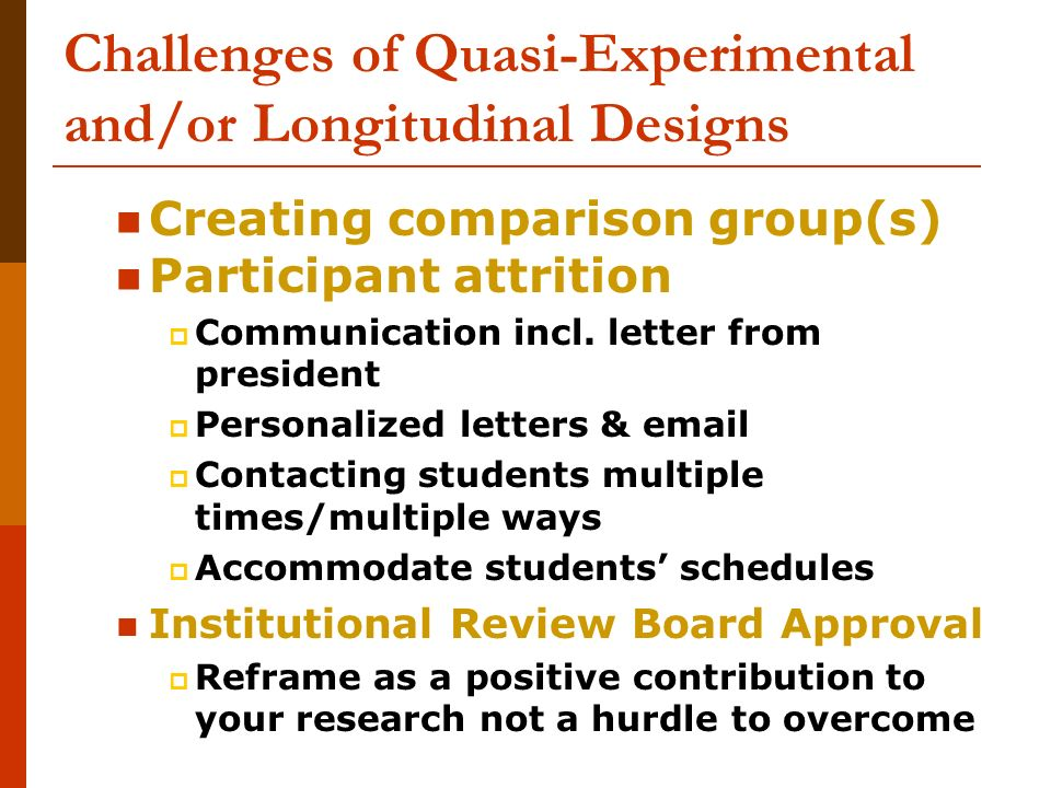 Challenges of Quasi-Experimental and/or Longitudinal Designs