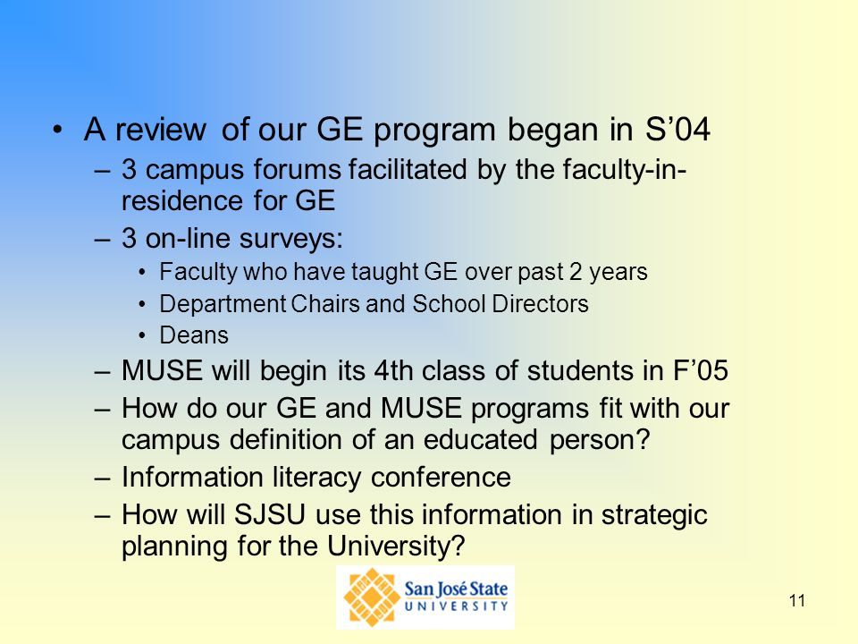 A review of our GE program began in S'04