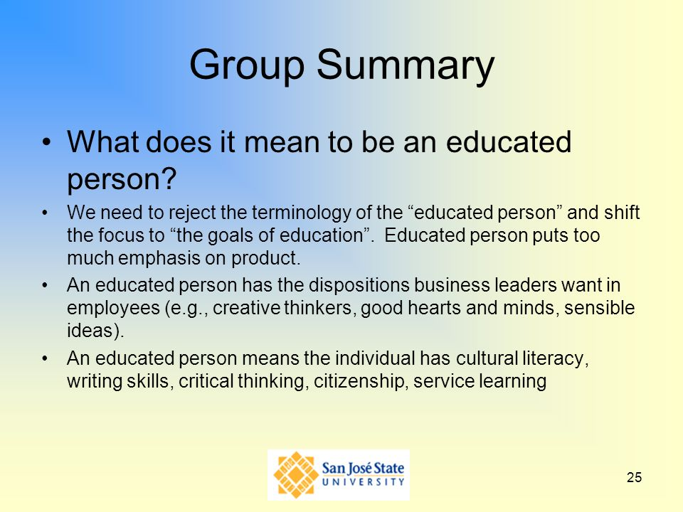 Group Summary What does it mean to be an educated person