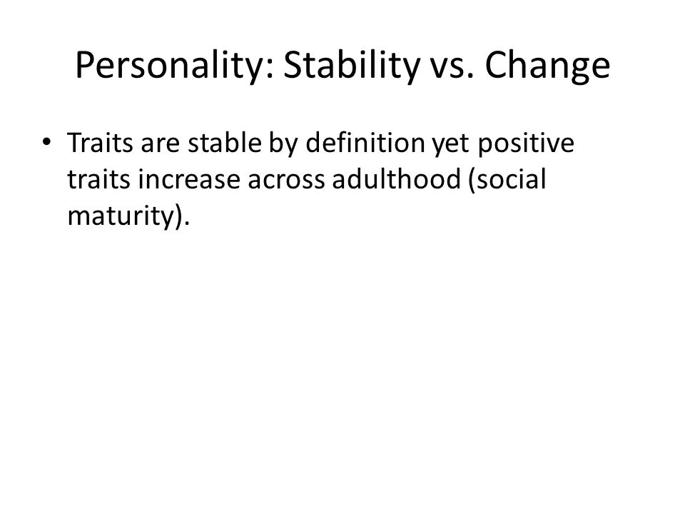 stability vs change essays Essays related to community, identity and stability in brave new world 1 a natural world vs by sacrificing change.
