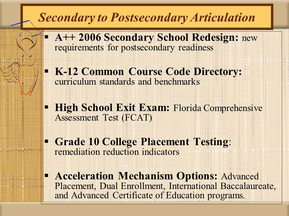 Secondary to Postsecondary Articulation