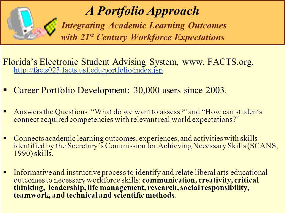 A Portfolio Approach Integrating Academic Learning Outcomes with 21st Century Workforce Expectations