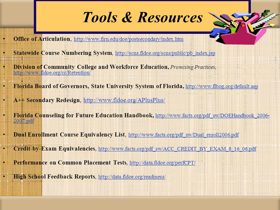Tools & Resources Office of Articulation,