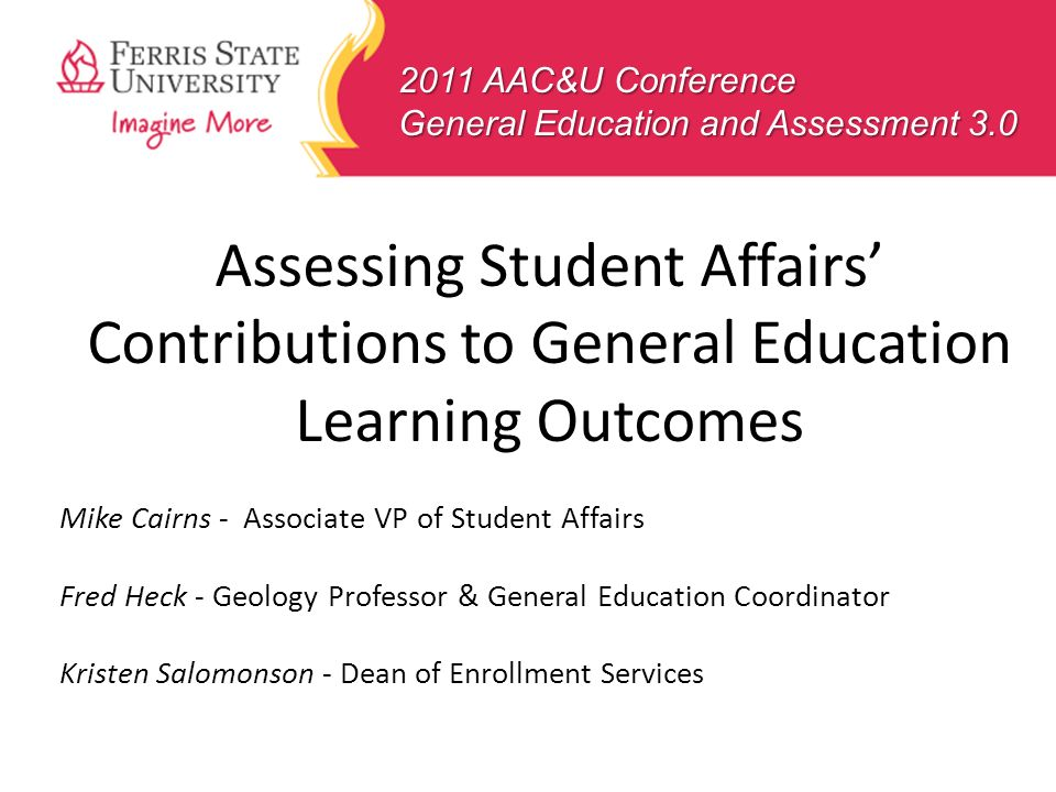 2011 AAC&U Conference General Education and Assessment 3.0
