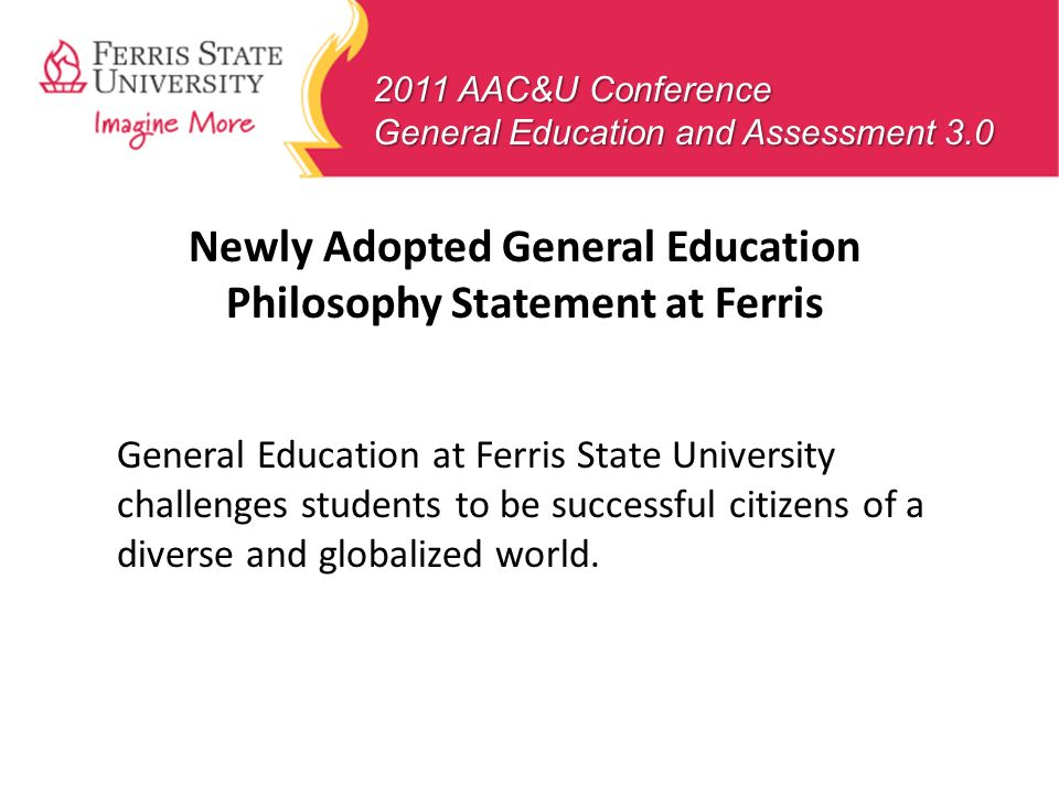 Newly Adopted General Education Philosophy Statement at Ferris