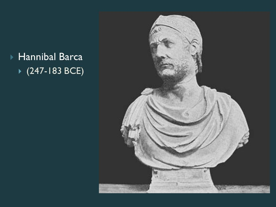 the influence of hannibal barca Hannibal barca hannibal barca (247-183 bc) was a carthaginian general and one of the greatest military leaders of the ancient world a brilliant strategist, he developed tactics of outflanking and surrounding the enemy with the combined forces of infantry and cavalry.