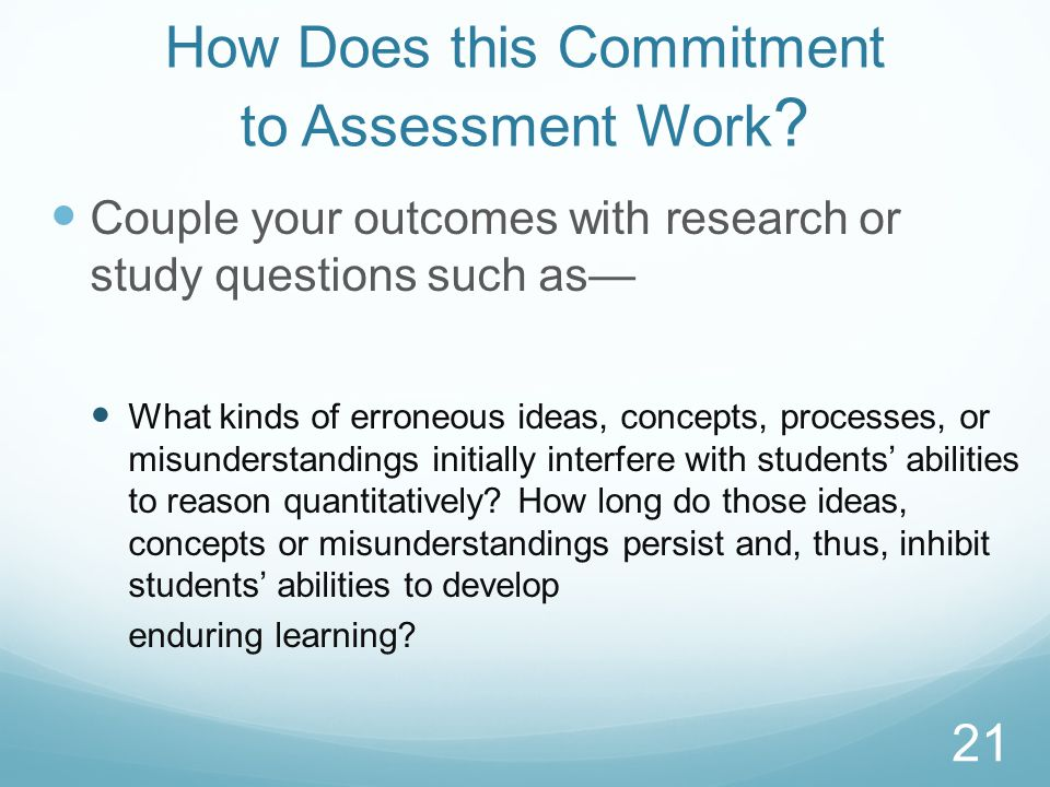 How Does this Commitment to Assessment Work
