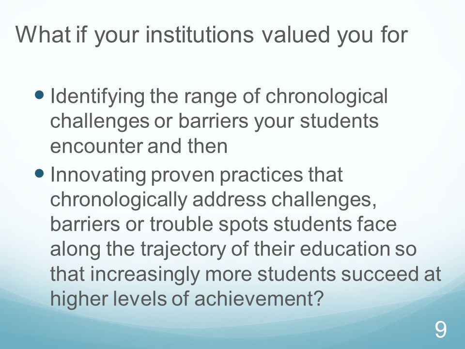 What if your institutions valued you for