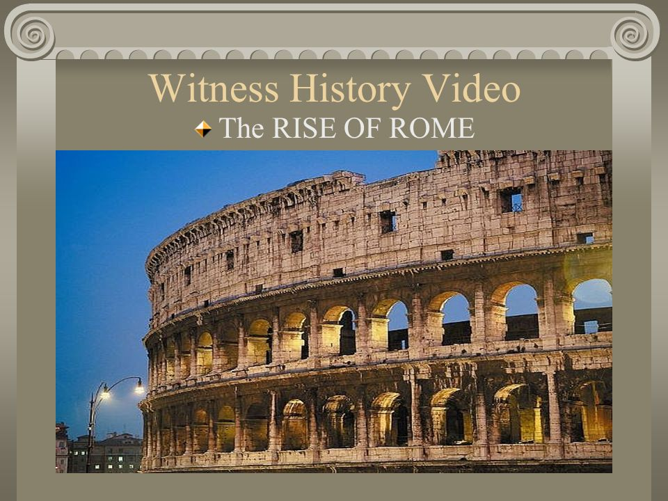Witness History Video The RISE OF ROME