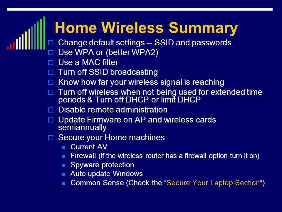 Home Wireless Summary Change default settings -- SSID and passwords