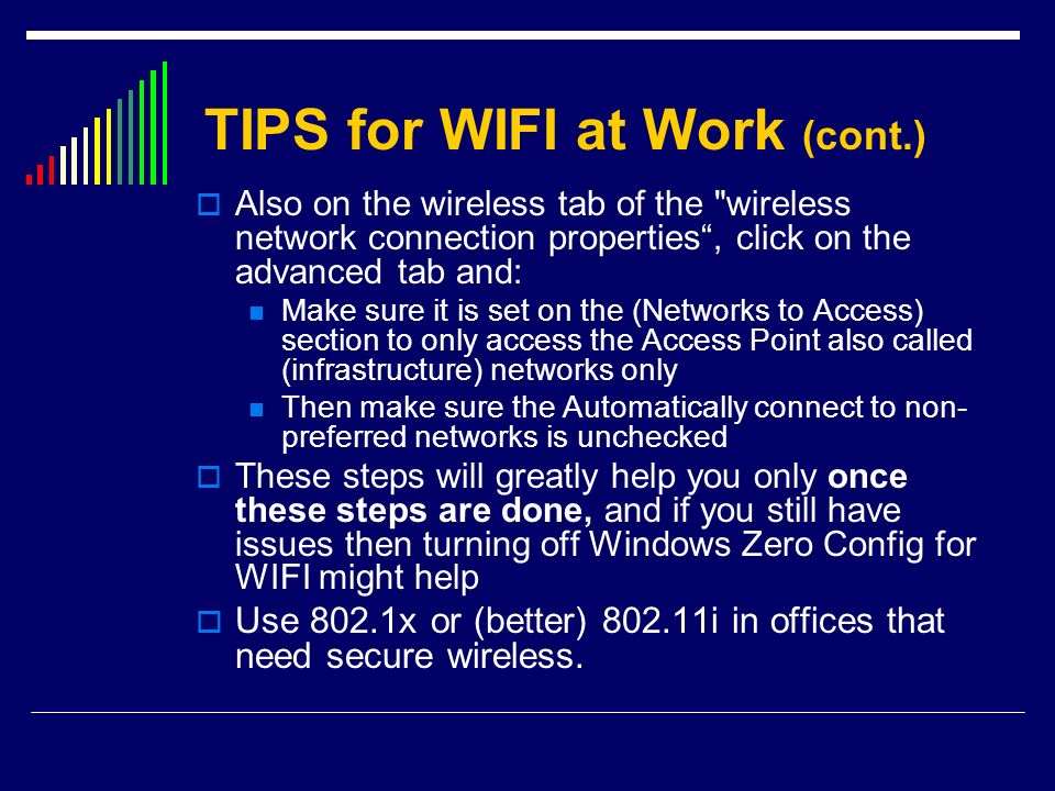 TIPS for WIFI at Work (cont.)