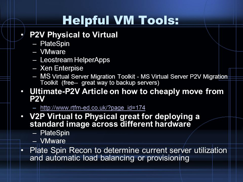 Helpful VM Tools: P2V Physical to Virtual