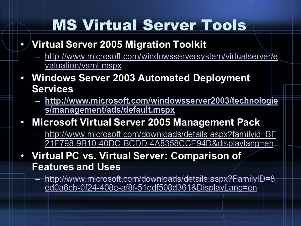 MS Virtual Server Tools