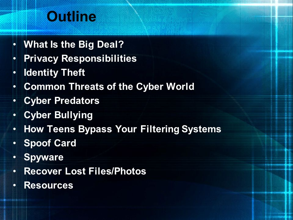 Outline What Is the Big Deal Privacy Responsibilities Identity Theft