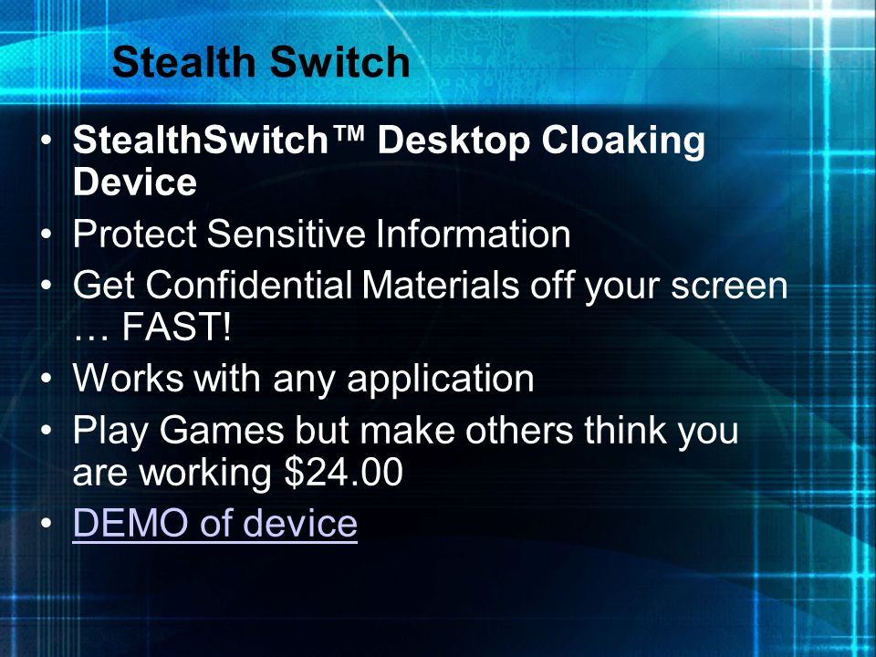Stealth Switch StealthSwitch™ Desktop Cloaking Device
