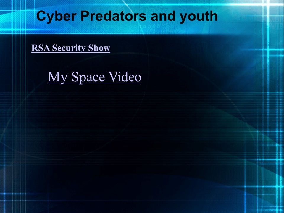 Cyber Predators and youth